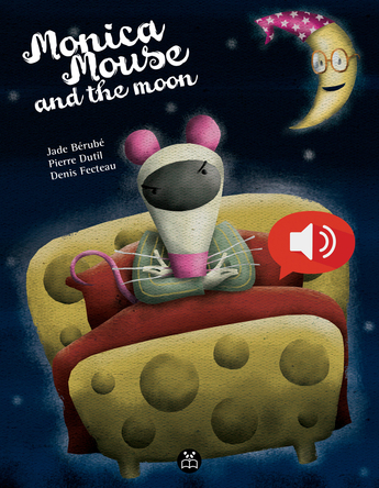 Monica Mouse and the moon | Pierre Dutil