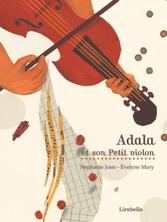 Adala et son petit violon | Evelyne Mary