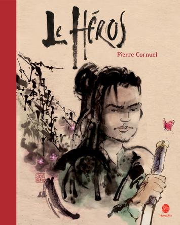 Le héros | Pierre CORNUEL