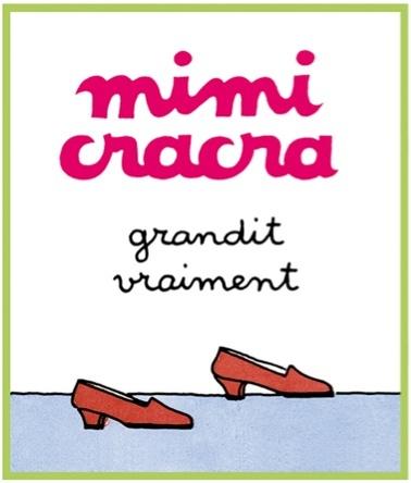 Mimi Cracra grandit vraiment | Agnès Rosenstiehl