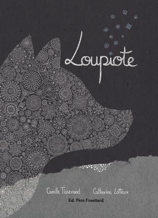 Loupiote | Camille Tisserand