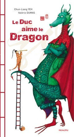 Le Duc aime le Dragon | Chun-Liang Yeh