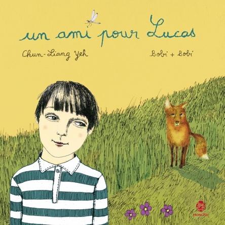 Un ami pour Lucas | Chun-Liang Yeh