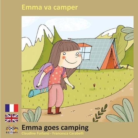 Emma va camper - Emma goes camping | Claudine Furlano