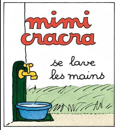Mimi Cracra se lave les mains | Agnès Rosenstiehl