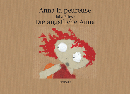 Anna la peureuse | Julia FRIESE