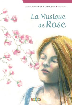 La musique de Rose | Didier Jean