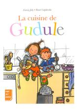 La cuisine de Gudule | Fanny Joly