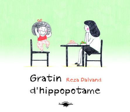 Gratin d'hippopotame | Reza Dalvand