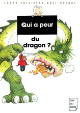 Qui a peur du dragon ? | Jean-Noël Rochut