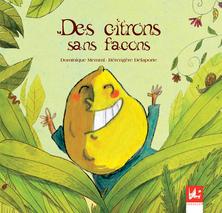 Des citrons sans façons | Dominique Memmi