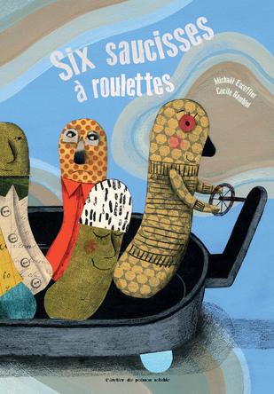 Six saucisses à roulettes | Michaël Escoffier