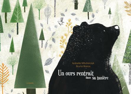 Un ours rentrait dans sa tanière | Isabelle Wlodarczyk