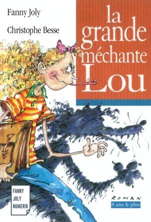 La Grande méchante Lou | Fanny Joly