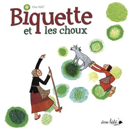 Biquette et les choux | Elsa Huet