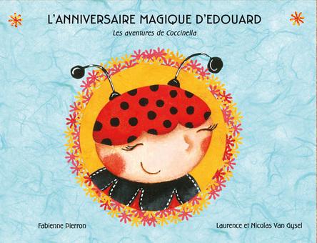 L'anniversaire magique d'Édouard | Laurence Van Gysel