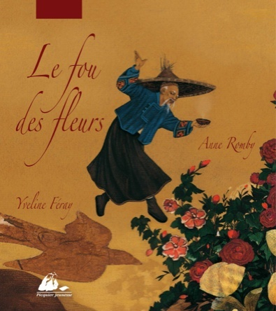Le fou des fleurs | Yveline Féray