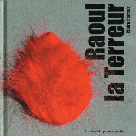 Raoul la terreur | Claire Cantais