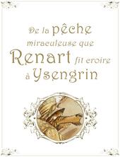 De la pêche miraculeuse que Renart fit croire à Ysengrin | Jonathan Bousmar