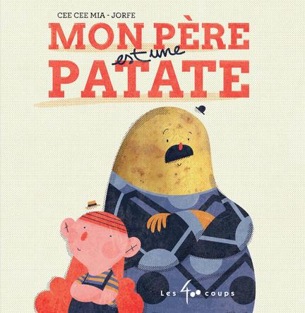 Mon père est une patate | Cee Cee Mia
