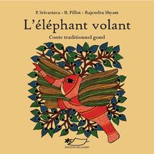 L'éléphant volant | Rajendra Shyam