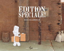 Edition spéciale ! | Max Saladrigas