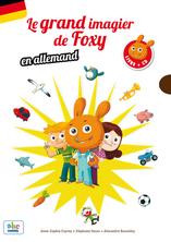 Le Grand imagier de Foxy Allemand   Anne-sophie Cayrey