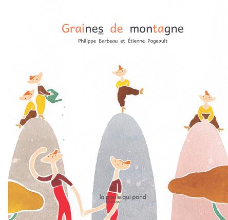 Graines de montagne | Etienne Pageault