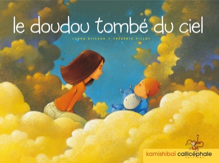 Le doudou tombé du ciel | Frédéric Pillot