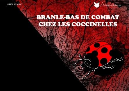Branle bas de combat chez les coccinelles | Gérard Bournet