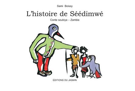 L'histoire de Séédimwé | Sami