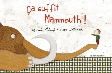Ça suffit mammouth |