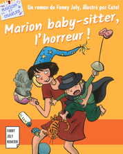 Marion baby-sitter, l'horreur | Fanny Joly