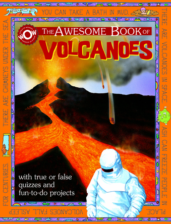 The Awesome Book of Volcanoes | Flowerpot Children's Press
