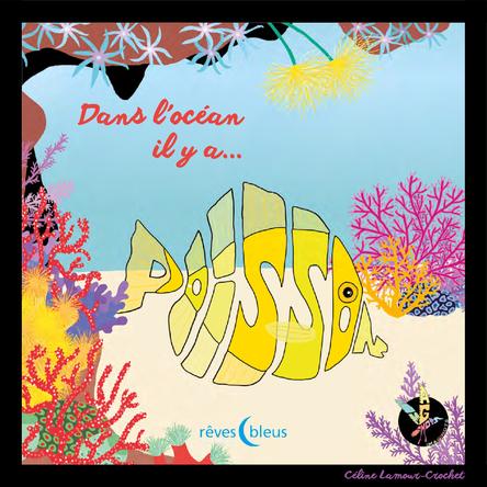 Dans l'océan il y a poisson | Céline Lamour-Crochet