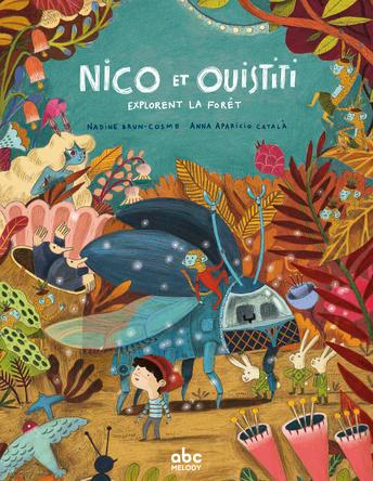 Nico et Ouistiti explorent la forêt | Nadine Brun-Cosme