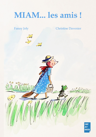 MIAM... les amis ! | Fanny Joly