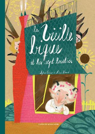 La vieille bique et les sept loustics | Sylvie Chausse