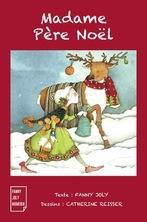 Madame Père Noël | Catherine Reissier