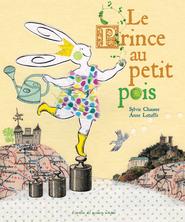 Le Prince au petit pois | Sylvie Chausse