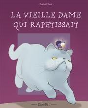 La vieille dame qui rapetissait | Raphaël Baud
