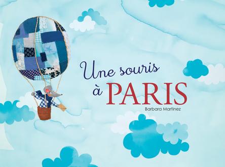 Une souris à Paris | Barbara Martinez