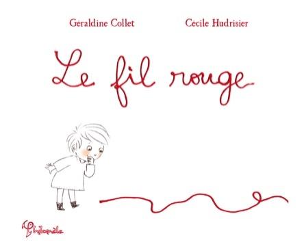 Le fil rouge | Géraldine Collet