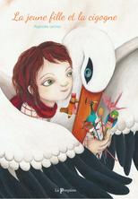 La jeune fille et la cigogne | Raphaële Lennoz