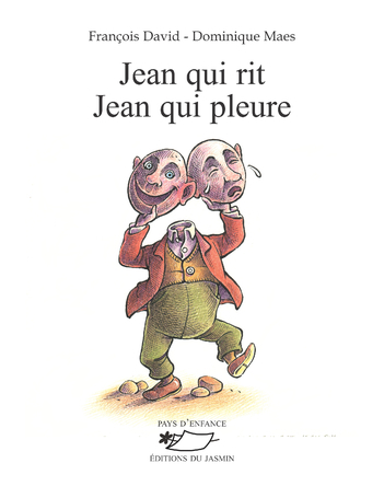 Jean qui rit Jean qui pleure | François David