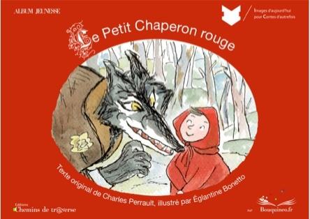Le petit chaperon rouge | Eglantine Bonetto