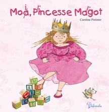 Moi, Princesse Margot | Caroline Pistinier