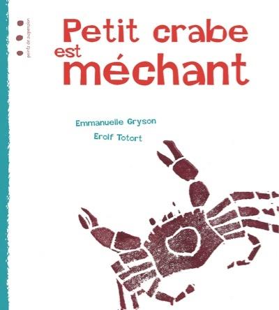 Petit crabe est méchant | Erolf Totort