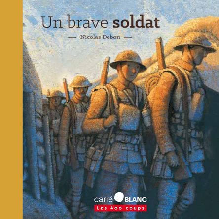 Un brave soldat | Nicolas Debon