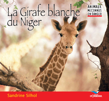 La Girafe blanche du Niger | Sandrine Silhol